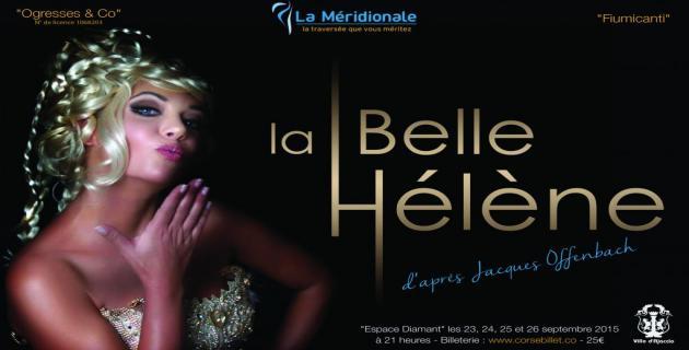 """Opéra-Bouffe """"La Belle Héléne """" du 23 au 26 septembre à l'Espace Diamant à  Ajaccio"""