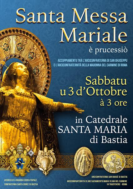 L'Associu di a Guardia Corsa Papale invite la Corse à la grande messe Mariale du 3 octobre à Bastia