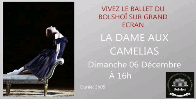 Ajaccio : diffusion en Direct du Théâtre du Bolchoï de Moscou du ballet de « La Dame aux Camélia »