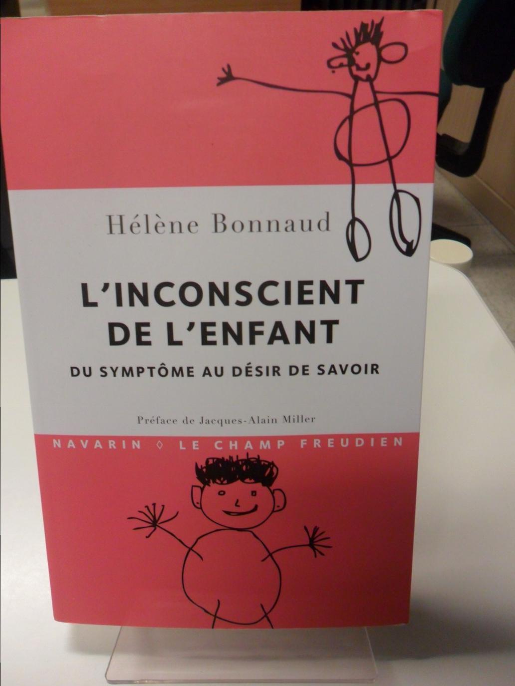 """Bastia : """"L'inconscient de l'enfant-Du symptôme au désir de savoir"""" par Hélène Bonnaud"""