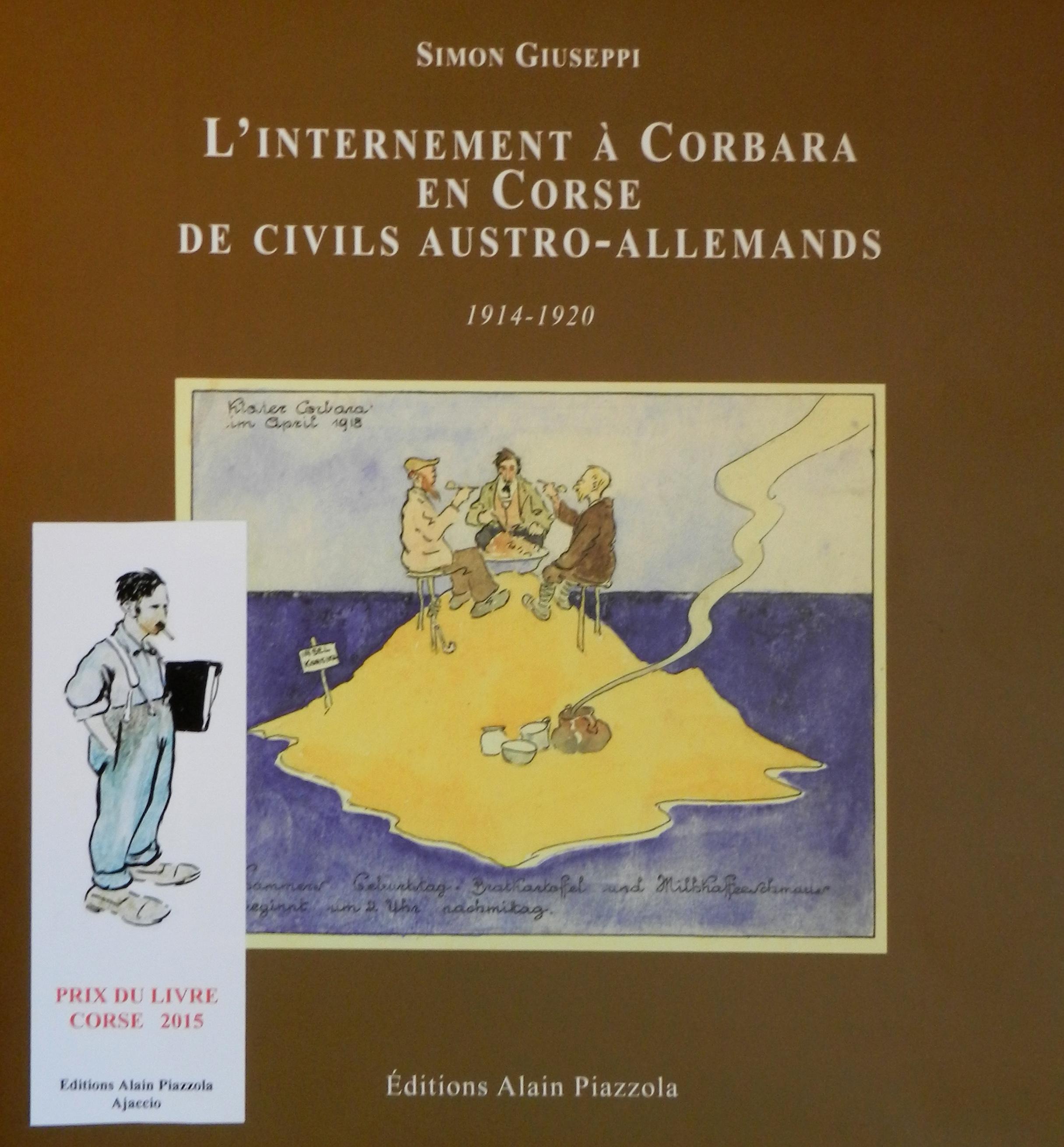 Grande Guerre : La Corse a servi d'île-prison a plus 2 000 militaires étrangers éloignés du front