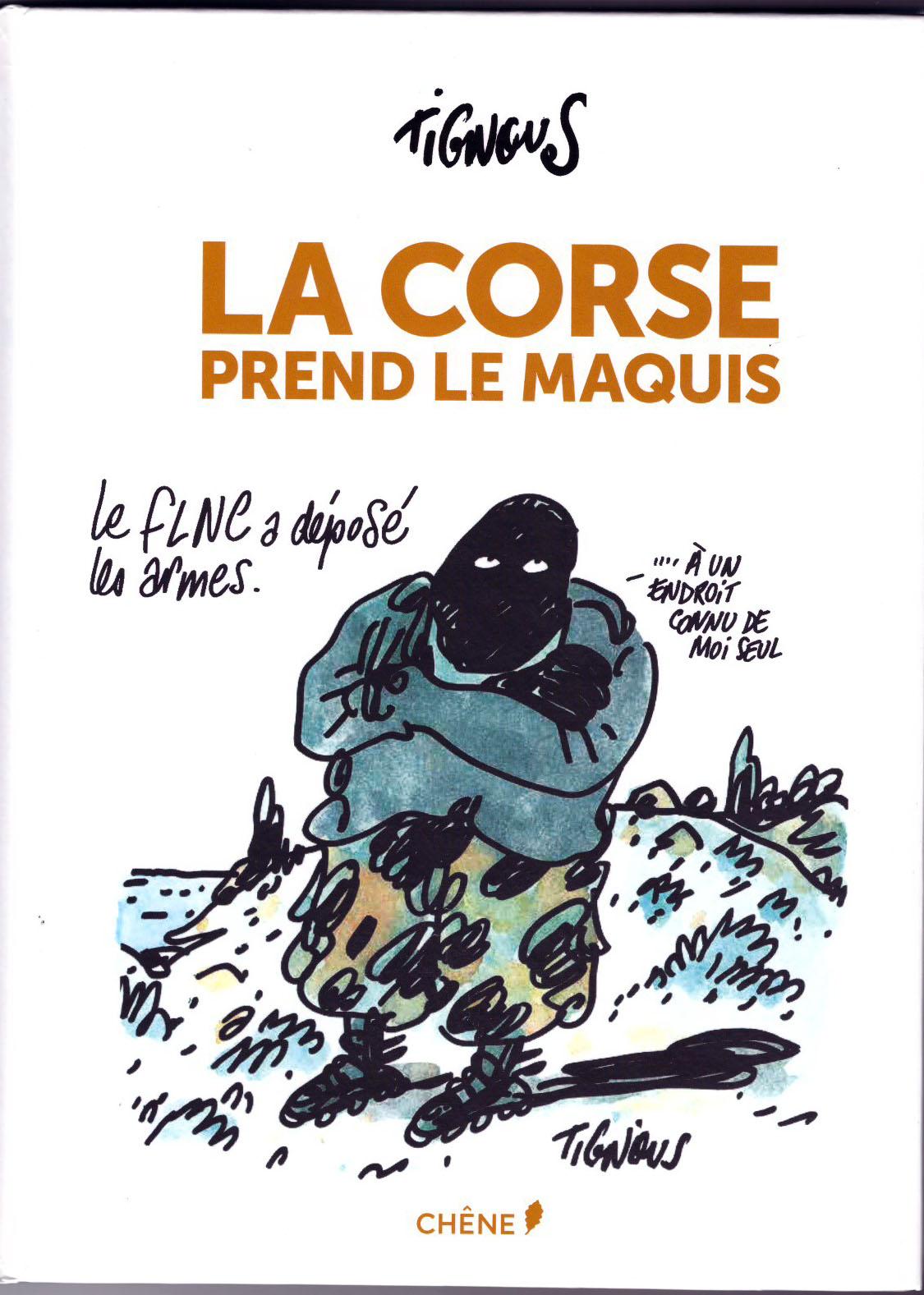 """""""La Corse prend le maquis"""" de Tignous sort le 8 juin"""