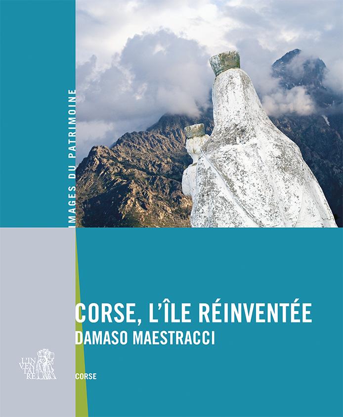 """""""Corse, l'île réinventée-Damaso Maestracci"""""""