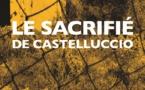 """""""Le sacrifié de Castelluccio"""", enquête sur le bagne d'enfants de Saint-Antoine"""
