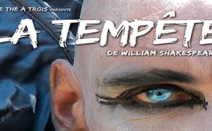 """La compagnie Le Thé à trois présente """"La tempête"""" de Shakespeare du mardi 7 au samedi 11 mars"""