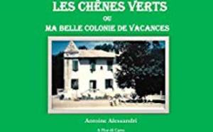 """Antoine Alessandri fait revivre""""Les Chênes Verts"""""""
