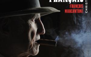 Christian Chatillon raconte François Marcantoni, «Le dernier Parrain français»