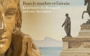 Livre : «Dans le marbre et l'airain. La mémoire des Bonaparte en Corse : les statues»