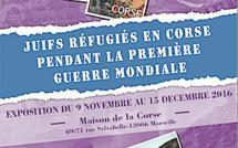 """Marseille : L'exposition """"Juifs réfugiés en Corse durant la première guerre mondiale"""" à la Maison de la Corse"""