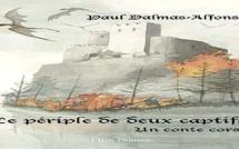 """""""Le périple de deux captifs"""" de Paul Dalmas-Alfonsi"""
