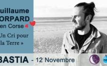 """Conférence le 12 novembre à Bastia : le """"cri pour la planète"""" de Guillaume Corpard"""