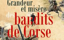 Grandeur et misère des bandits de Corse, le dernier livre de Caroline Parsi et Jacques Moretti
