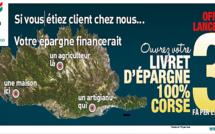 Le livret d'épargne «100 % Corse » avec le Crédit Agricole
