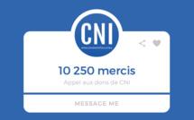 Appel aux dons de CNI  : 10 250 mercis !