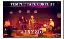 Concert gratuit du groupe aJAZZio tous les mardis soir