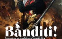 Expo : Quand les bandits prennent d'assaut le musée de Bastia