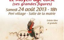 Peri : Conférence sur le thème du Moyen-âge corse et ses grandes figures