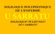 """""""U Sarratu"""" : soliloque polyphonique de l'enfermé signé Norbert Paganelli"""